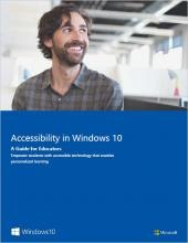 Accessibility in Windows 10: A Guide for Educators book cover image