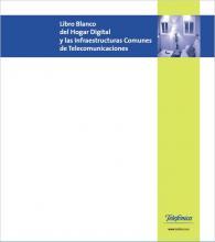 Imagen de la portada del documento Libro Blanco del Hogar Digital y las Infraestructuras Comunes de Telecomunicaciones